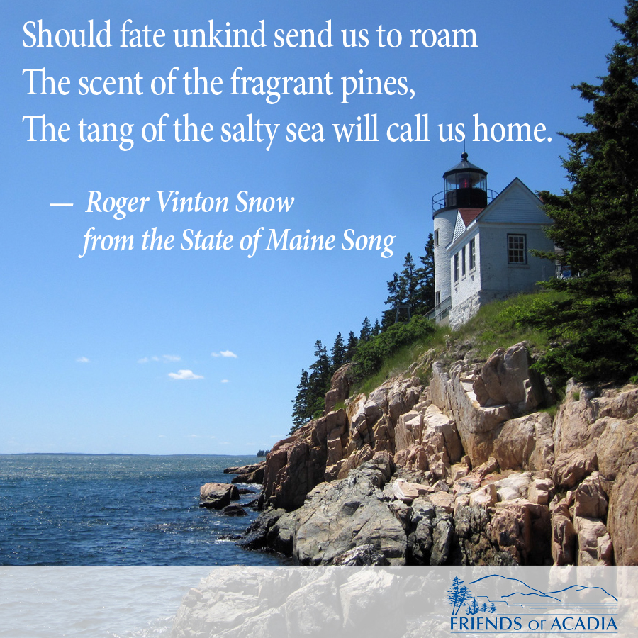 Friday Quote Snow S Quot State Of Maine Song Quot Friends Of Acadia