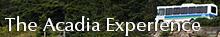 AcadiaExperience